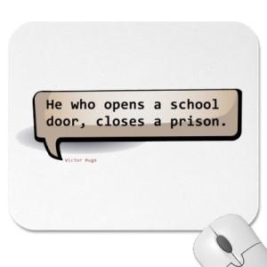 Victor_hugo_he_who_opens_a_school_door_closes_mousepad-p144365346359272525envq7_400